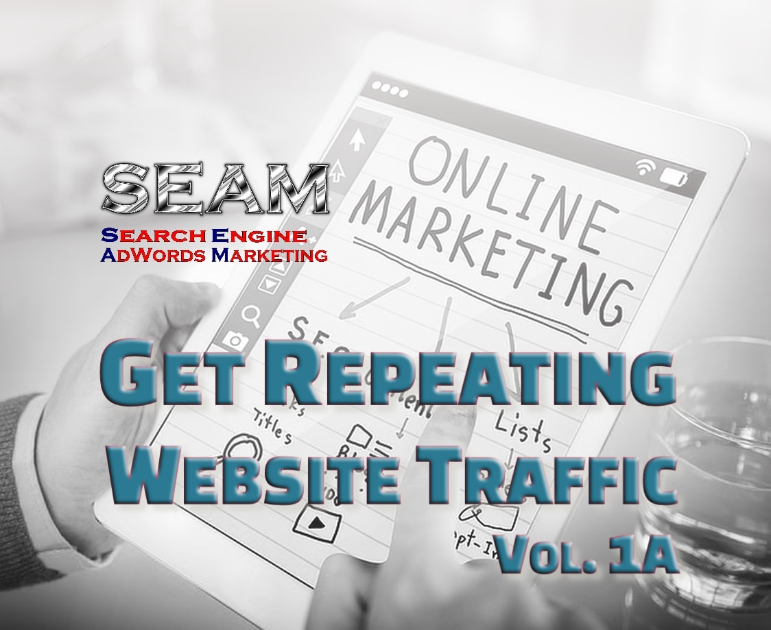 01 Get Repeating Website Traffic Vol 1A